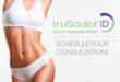 Now that February is Here, Are You Irritated  with your Lack of Weight loss?  How TruSculpt® ID Can Help